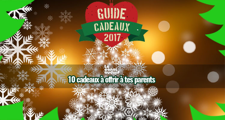 template-guidecadeau17-canal-parents